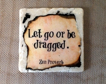 Let go or be dragged.... coaster