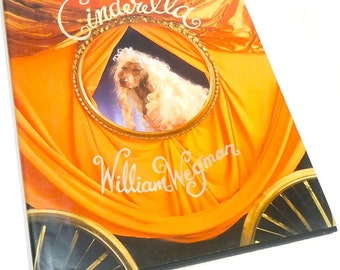 Cinderella by Wegman dogs dress up Fairytales childrens book  . bedtime story . kids stories . first edition Fay's Fairy Tales