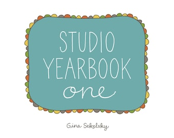 Studio Yearbook One: A Year of Creative Adventures