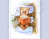 Owl Reading Art Greeting Card Gift plus Envelope - Ready to Frame - Reading Quote - Books - Love of Reading - Education - Teacher Gift -
