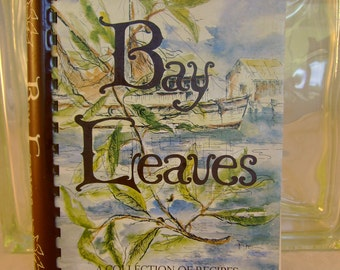 """Vintage 1975 """"Bay Leaves"""" Southern Cookbook, A Collection of Recipes by the Junior Service League of Panama City, Florida"""