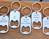 Bottle Opener Key Chain, Personalized - Groomsmen Gifts, Wedding Party Gift, Beer Lover Gift, Guy Valentine Gift, Graduation Gift TOP SELLER