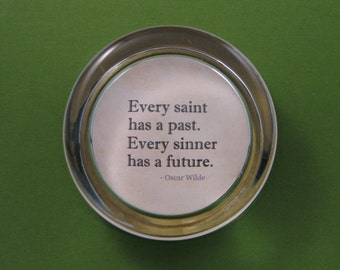 "Oscar Wilde ""Saint Sinner"" Quotation Gold Stationery Round Glass Paperweight Home Decor"