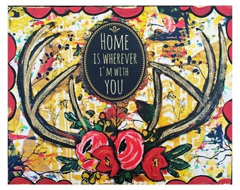Home is wherever I'm with you , print by Lisa Ferrante