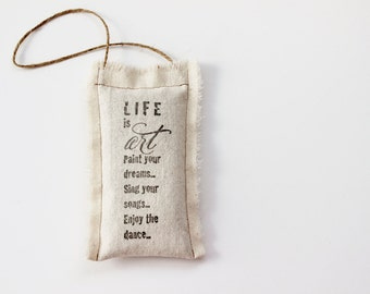 Door Hanger Pillow with Art Saying, Inspirational Hanging Pillow Sachet with Lavender, Rustic Graduation Gift