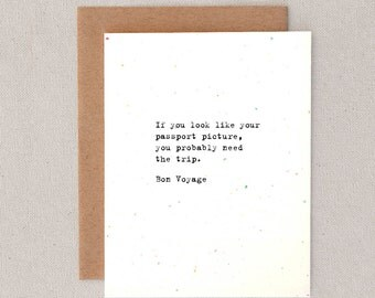 if you look like your passport picture you probably need the trip // bon voyage // greeting card // skel // skel design // skel & co