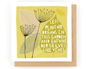 Let's Plant Our Dreams in this Garden - Greeting Card (1-3C)
