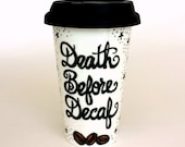 Ceramic Travel Mug Death Before Decaf Hand Painted Black stars Typography porcelain tumbler Coffee beans - MADE TO ORDER
