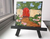Miniature Oil Painting 3x3 w/Easel Impressionist Oil Painting CALIFORNIA Red Garden Gate LANDSCAPE Lynne French Art Free Shipping