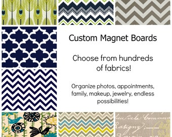 Magnetic Board - Design Your Own Magnetic Memory Board - Choose Your Fabric - 11 x 16 - Wall Hanging