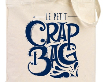 Tote Bag - Le Petit Crap Bag