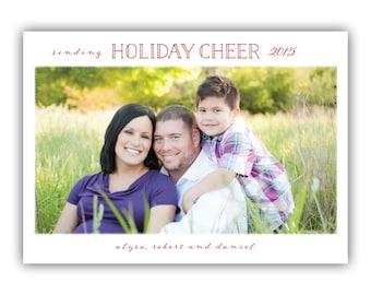 Holiday Cheer - Custom Holiday Photo Card - New Years Photo Card