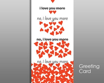 I Love You More, Funny Valentine Card, Romantic Valentine, funny anniversary card, romantic anniversary card, sweetest day card, adult card