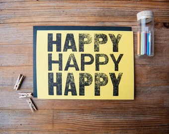 Happy Happy Happy - Letterpress Card
