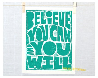 GRADUATION Inspriational Art, Believe You Can and You Will, Wall Art, Graduation Gift Idea, Inspirational typography