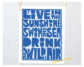 Etsy Art, Print, Live in the Sunshine, Swim in the Sea, Drink the Wild Air