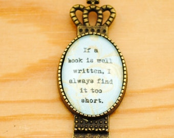 Jane Austen Quote Bookmark - If a book is well written, I always find it too short - Teacher Gift, Librarian Gift, Book Club Gift