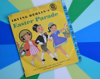 Vintage 1950s Children's 45 RPM Record - Irving Berline's Easter Parade
