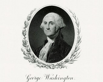 Bureau of Engraving and Printing reproduction Intaglio engraving 8 x 10 George Washington