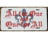 Three Musketeers License Plate All for One and One for All Car Tag