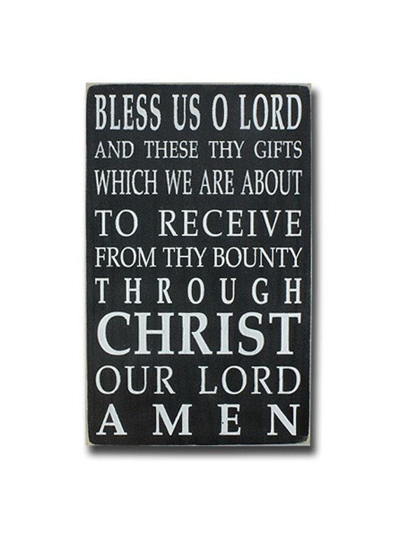 Mealtime Blessing Grace - Bless us O Lord Distressed Sign in Black with White Vintage Style