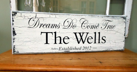 Family Name Sign, Dreams do Come True,  Shabby Sign, 8 x 24 Family Name Sign Wedding Gift, Shower Gift, Anniversary