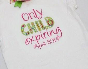 Big Sister Announcement Shirt - Only Child Expiring Shirt