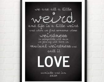 We're All A Little Weird here - personalized design with your name / text. Matte luxury poster. Medium A3, 30x42 cm.