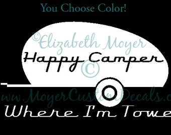 Teardrop Go Where I'm Towed To Camper Decal CHOOSE COLOR! - Camping - Sticker - Retro
