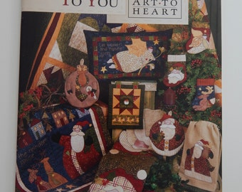 Quilting Book - Happy Holidays to You - Art to Heart