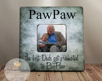 Custom PawPaw Picture Frame, Shabby Chic Frame, Fathers Day Gift, Personalized Frame, The Best Dads Get Promoted