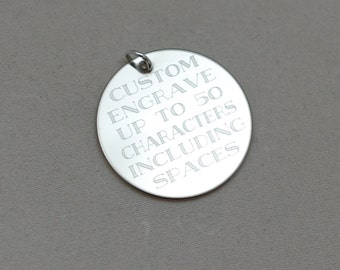 "custom engraved with any words (AZURE FONT) --- engraved stainless steel, sterling silver or 14kt gold filled 1"" round charm"