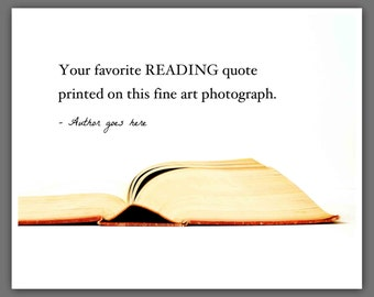 Custom Quote Art Print, Reading Books Photography
