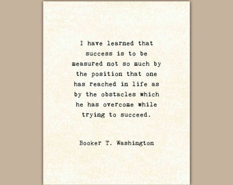 Inspirational Quote Print, Booker T Washington, typewriter typography