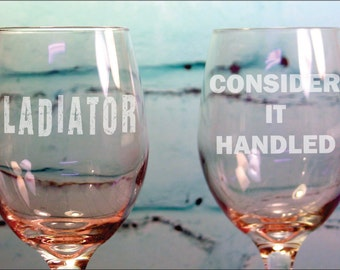 Scandal Lover Wine Glass Set Consider It Handled & GLADIATOR Engraved 20 Oz. Wine Glass
