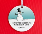 Christmas Ornament - Christmas With The In-laws Ornament - Christmas Ornament - Funny Gag Gift ornament - I survived family christmas- co19