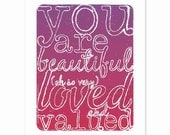 Typography Art Print - You are Beautiful, Loved and Valued - a lovely reminder print with handdrawn lettering and sparkly sky