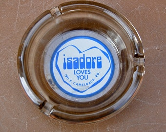 Vintage advertising ashtray for a place called Isadore.
