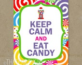 DIY Keep Calm & Eat Candy Birthday Party Sign Door Sign INSTANT DOWNLOAD