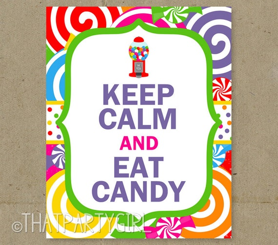DIY Keep Calm & Eat Candy Birthday Party Sign Door Sign