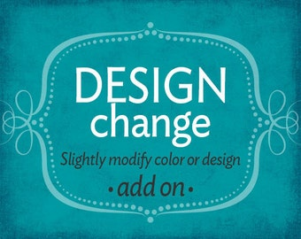 Design Change *add on*