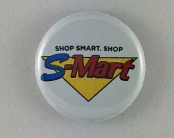 "1"" Button - Shop Smart...Shop S-Mart!"
