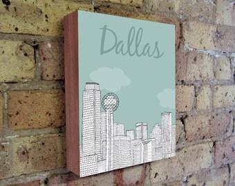 Dallas - Dallas Art - Dallas Texas - Dallas Illustration Art - Texas Art - Wood Block Wall Art Print - City Art