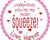 Personalized You're My Main Squeeze! Valentine's Day Stickers  - Valentine Stickers, Stickers, Favor Labels, Applesauce - Choice of Size