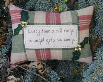 Every time a bell rings an angel gets his wings pillow