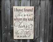 "11""x18"" - Custom Wooden Sign - Song of Solomon 3:4 - I've found the one whom my soul loves with Monogram and Names"