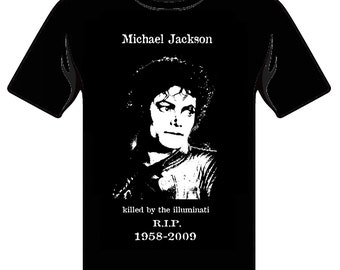 Michael Jackson Memorial Shirt. Killed by the Illuminati 1958-2009 R.I.P. Thiller era picture