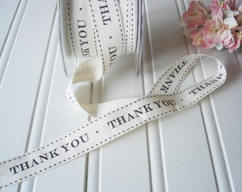 Ribbon. Trim. Twill Thank You Ribbon. Wedding Favors  Bridal Shower Gift packaging  30 yards