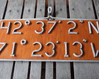Personalize your Latitude & Longitude Sign Great Gift for Sailors or anyone who loves the SEA Nautical