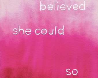 She Believed She Could So She Did watercolor printable